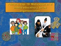 Palmero, Cap. 19: Motivación en el ámbito