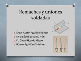 Remaches y uniones soldadas