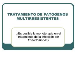 TRATAMIENTO DE LAS INFECCIONES POR Pseudomonas