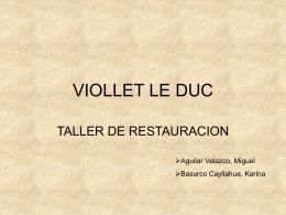 VIOLLET LE DUC - Historia 6 y Taller de