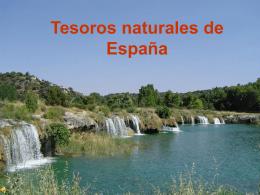 Tesoros naturales de España