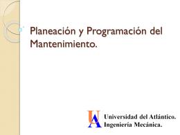 Planeación y Programación del Mantenimiento.