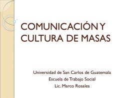 COMUNICACIÓN Y CULTURA DE MASAS