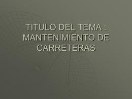 TITULO DEL TEMA : FALTA DE MANTENIMIENTO DE