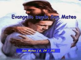 Evangelio San Mateo 6, 24-34