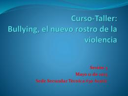 Curso-Taller: Bullying, el nuevo rostro de la