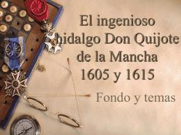 El ingenioso hidalgo Don Quijote de la Mancha 1605