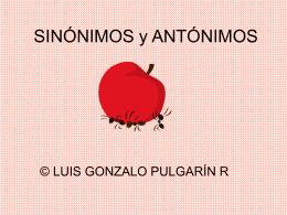 EL SINÓNIMO Y EL ANTÓNIMO - Informatemática | LUIS