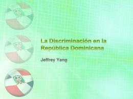 La Discriminación en la Republica Dominicana