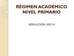 RÉGIMEN ACADÉMICO NIVEL PRIMARIO -