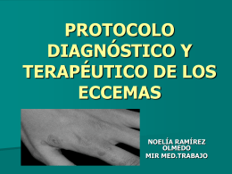 PROTOCOLO DIAGNÓSTICO Y TERAPÉUTICO DE LOS ECCEMAS
