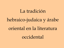 La tradición hebraico-judaica y árabe oriental en