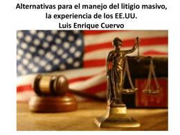 Alternativas para el manejo del litigio masivo, la