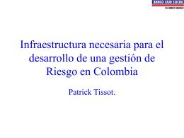 Infraestructura necesaria para el desarrollo de