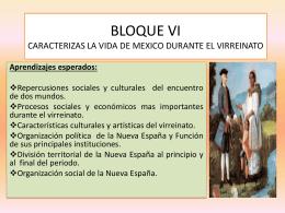 BLOQUE VI CARACTERIZAS LA VIDA DE MEXICO DURANTE