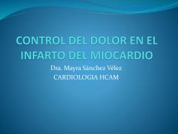 CONTROL DEL DOLOR EN EL INFARTO DEL MIOCARDIO