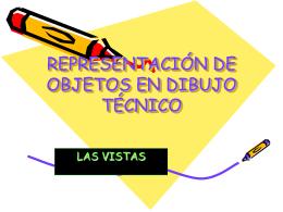 REPRESENTACIÓN DE OBJETOS EN DIBUJO TÉCNICO