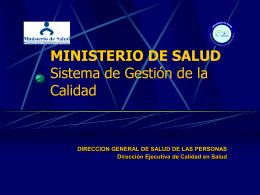 MINISTERIO DE SALUD Sistema de Gestión de la
