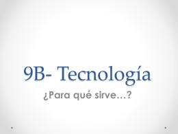 9B- Tecnología