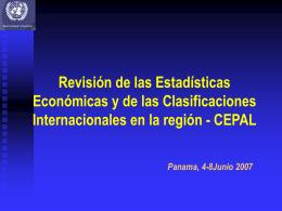 Revisión de las Estadísticas Económicas y de las