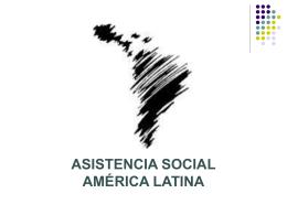 Sistemas de Asistencia Social en América Latina