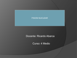 Fusión y fisión nuclear - dquimica