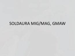 SOLDAURA MIG/MAG, GMAW - rvhiutjaa | Otro sitio