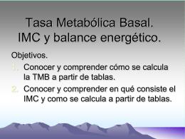 Tasa Metabólica Basa. IMC y balance energético.
