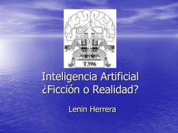 Inteligencia Artificial ¿Ficcion o Realidad?