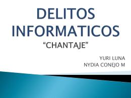 """DELITOS INFORMATICOS """"CHANTAJE"""""""