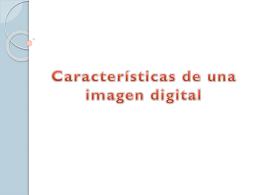 Características de una imagen digital