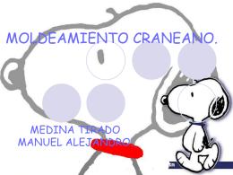 MOLDEAMIENTO CRANEANO Y CANAL VAGINAL.