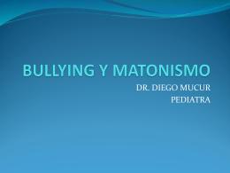 BULLING Y MATONISMO