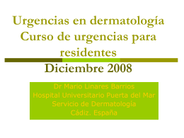 Urgencias en dermatología Curso de urgencias para
