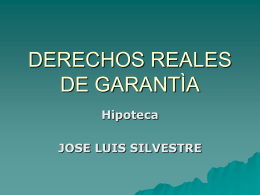 DERECHOS REALES DE GARANTÌA