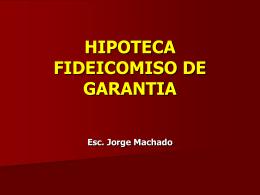 HIPOTECA FIDEICOMISO GARANTIA
