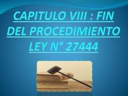 FIN DEL PROCEMINETO LEY N° 27444