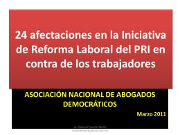 24 afectaciones en la Iniciativa de Reforma