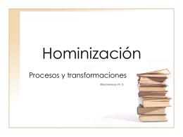 """Hominización - Biología y Geología """"Amor de Dios"""""""