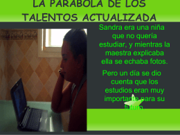 LA PARÁBOLA DE LOS TALENTOS ACTUALIZADA