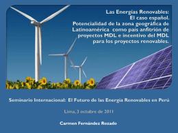 Las Energías Renovables: El caso español y los
