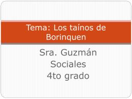 Tema: Los taínos de Borinquen