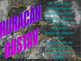 El Huracán Gustav fue el séptimo ciclón tropical,
