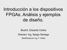 Introducción a los dispositivos FPGAs. Análisis y