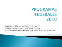 PROGRAMAS FEDERALES 2010 - Contraloría del Poder