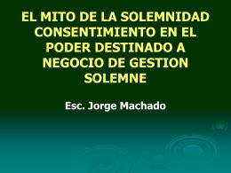 EL MITO DE LA SOLEMNIDAD CONSENTIMIENTO EN EL