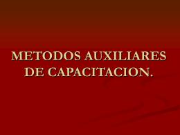 METODOS AUXILIARES DE CAPASITACION.