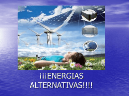 ENERGIAS ALTERNATIVAS!!!!