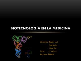 Biotecnología en la medicina