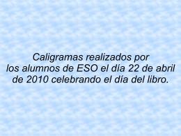 Caligramas realizados por los alumnos de ESO el